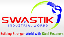 Swastik Industrial Works|STEEL FASTENERS Manufacturers in
